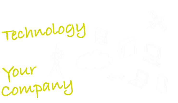 Connecting Technology and Your company